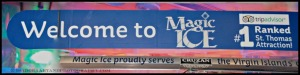 Ice Magic Ice Welcome sign.web